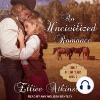 An Uncivilized Romance