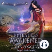 Priestess Awakened