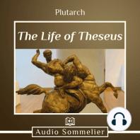 The Life of Theseus