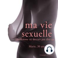 Ma vie sexuelle, Marie