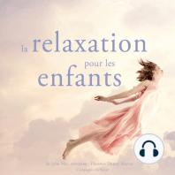 La relaxation pour les enfants