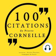 100 citations de Pierre Corneille