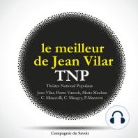 Le meilleur de Jean Vilar au TNP, Theatre National Populaire