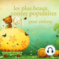 Les plus beaux contes populaires pour enfants