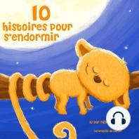 10 histoires pour s'endormir