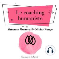 Le coaching humaniste