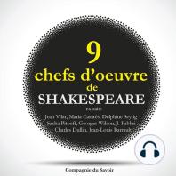 9 chefs d'oeuvre de Shakespeare au théâtre, extraits