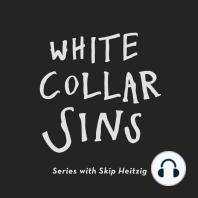 White Collar Sins