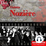 Alles für die Liebe - Der Fall Violette Nozière