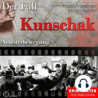 Arbeiterbewegung - Der Fall Kunschak
