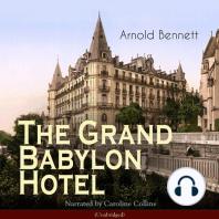 The Grand Babylon Hotel: Unabridged