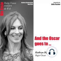 And the Oscar Goes to ... Die Regie-Oscar-Gewinnerin Kathryn Bigelow