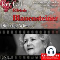 Die lustige Witwe - Der Fall Elfriede Blauensteiner