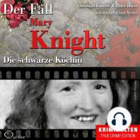 Die schwarze Köchin - Der Fall Katherine Mary Knight