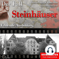 Fehlende Ausbildung - Der Fall Steinhäuser