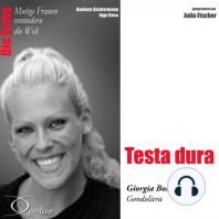 Testa Dura - Die Gondoliera Giorgia Boscolo