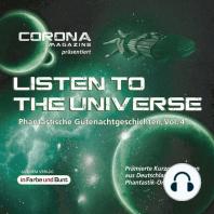 Listen to the Universe - Phantastische Gutenachtgeschichten, Vol. 4