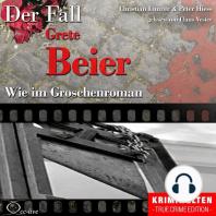 Wie im Groschenroman - Der Fall Grete Beier