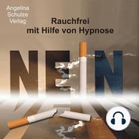 Rauchfrei mit Hilfe von Hypnose