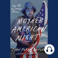 Mother American Night