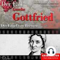 Truecrime - Der Engel von Bremen (Der Fall Gesche Gottfried)