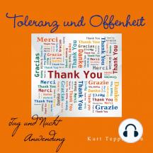Toleranz und Offenheit: Tag- Und Nachtanwendung