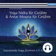 Yoga Nidra für Geübte & Antar Mouna für Geübte