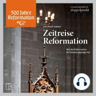 Zeitreise Reformation