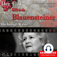 Truecrime - Die lustige Witwe (Der Fall Elfriede Blauensteiner)