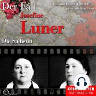 Truecrime - Die Sadistin (Der Fall Josefine Luner)