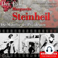 Truecrime - Die Mätresse des Präsidenten (Der Fall Marguerite Steinheil)