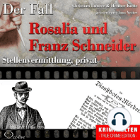 Truecrime - Stellenvermittlung, privat (Der Fall Rosalia und Franz Schneider)