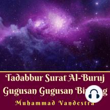 Tadabbur Surat Al-Buruj Gugusan Gugusan Bintang