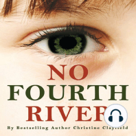 No Fourth River: A novel based on a true story. The shocking true story of Christine Clayfield.