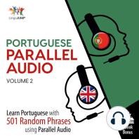 Portuguese Parallel Audio - Volume 2: Learn Portuguese with 501 Random Phrases Using Parallel Audio