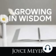 Growing in Wisdom