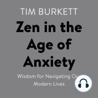 Zen in the Age of Anxiety