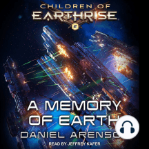 A Memory of Earth: Children of Earthrise, Book 2