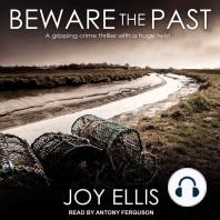 Beware the Past