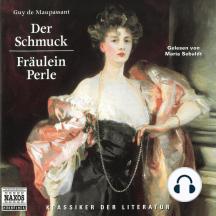 Der Schmuck / Fräulein Perle