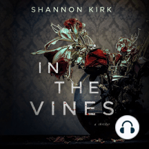 In the Vines: A Thriller