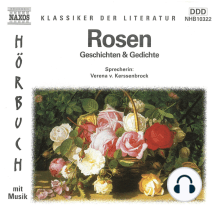 Rosen - Geschichten und Gedichte