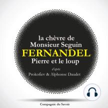Fernandel raconte: La chèvre de monsieur Seguin, Pierre et le Loup