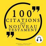 100 citations du Nouveau Testament