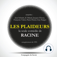 Les Plaideurs, la seule comédie écrite par Racine