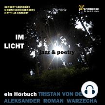 Im Licht. Jazz und Poetry