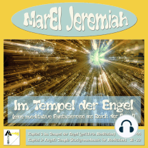 Im Tempel der Engel (Eine meditative Fantasiereise ins Reich der Engel)