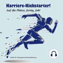 Karriere-Kickstarter: Auf die Plätze, fertig, Job!