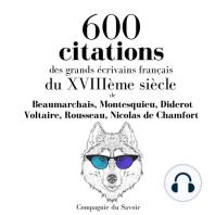600 citations des grands écrivains français du XVIIIème siècle