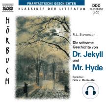 Die Seltsame Geschichte von Dr. Jekyll und Mr. Hyde